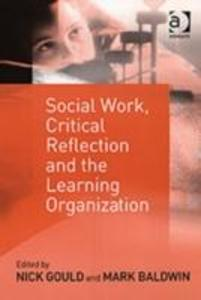 Social Work, Critical Reflection and the Learning Organization als Taschenbuch