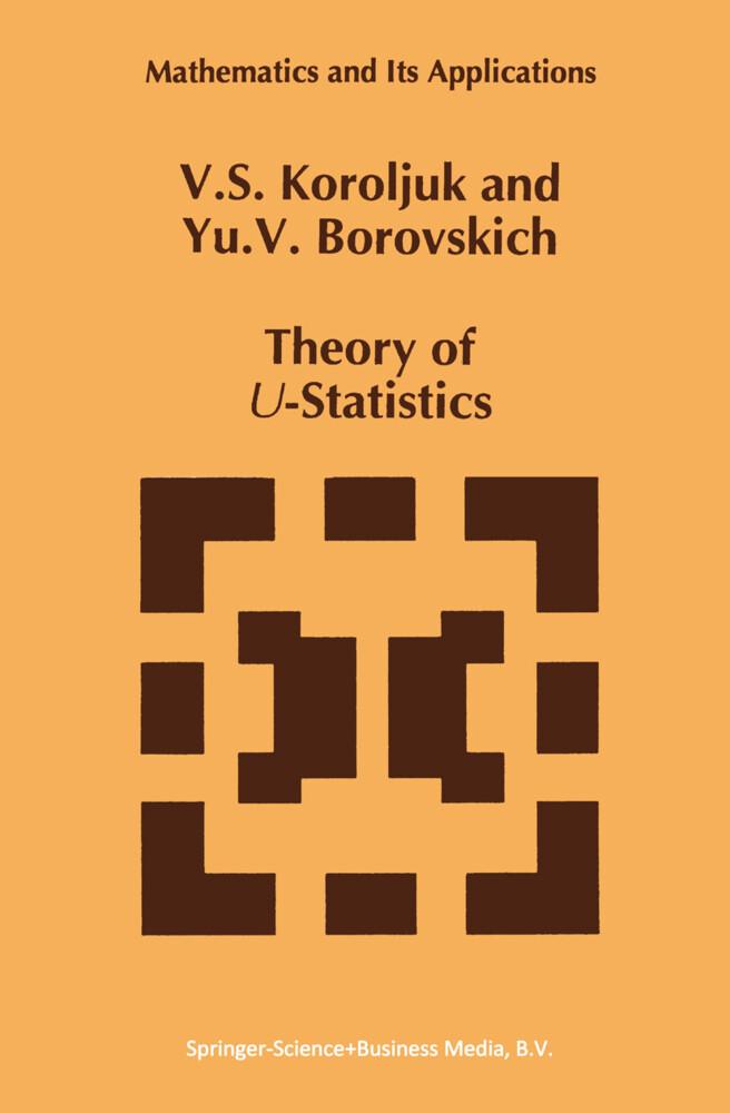 Theory of U-Statistics als Buch