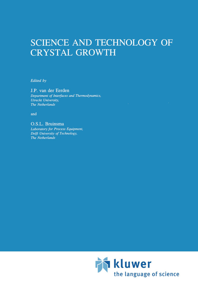Science and Technology of Crystal Growth als Buch