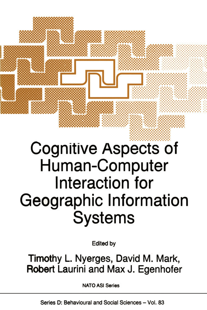 Cognitive Aspects of Human-Computer Interaction for Geographic Information Systems als Buch