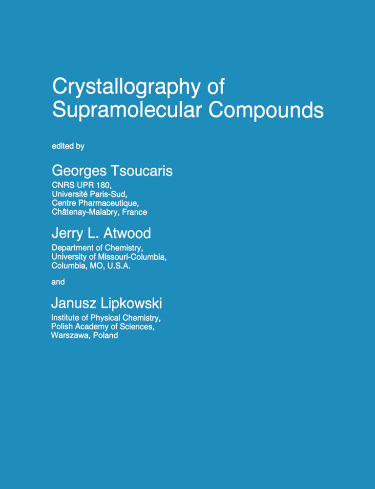 Crystallography of Supramolecular Compounds als Buch