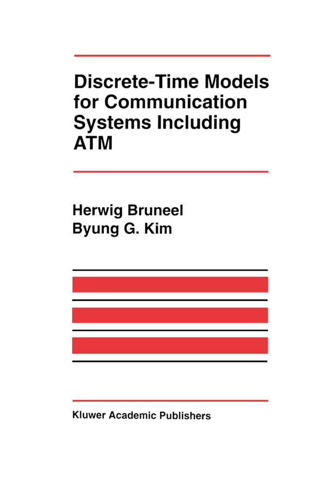 Discrete-Time Models for Communication Systems Including ATM als Buch