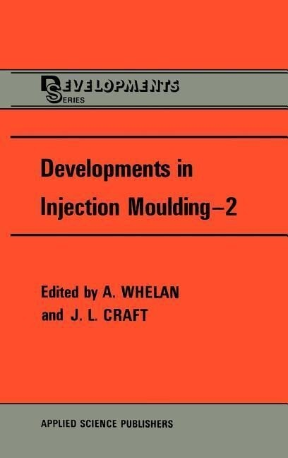 Developments in Injection Moulding als Buch