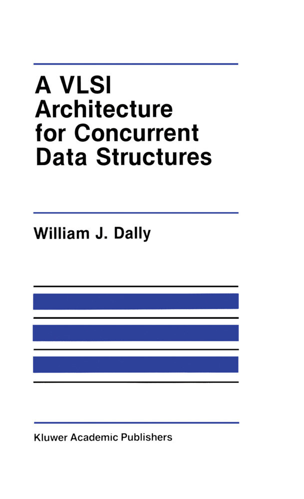 A VLSI Architecture for Concurrent Data Structures als Buch