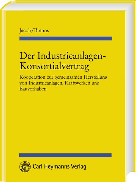 Der Industrieanalagen-Konsortialvertrag als Buch