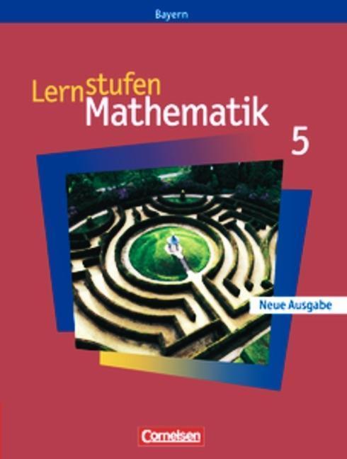 Lernstufen Mathematik - Bayern / 5. Jahrgangsstufe - Schülerbuch als Buch