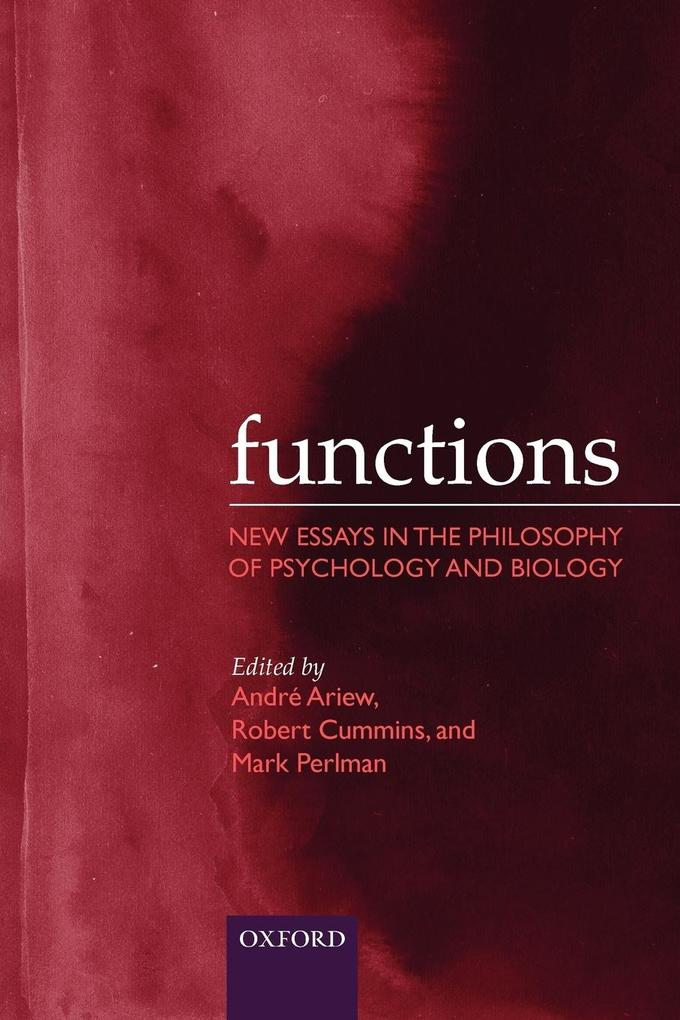 Functions: New Essays in the Philosophy of Psychology and Biology als Buch