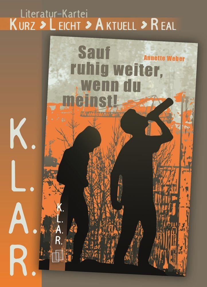 """Literatur-Kartei: """"Sauf ruhig weiter, wenn du meinst!"""" als Buch"""