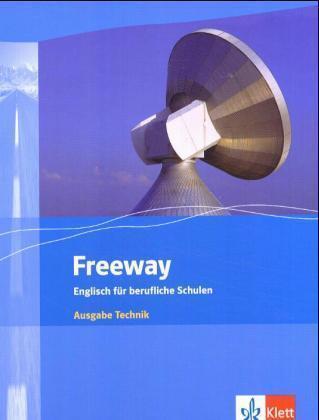 Freeway Technik. Student's Book. Englisch für berufliche Schulen als Buch