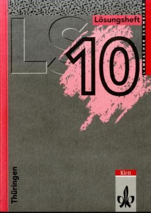 LS Mathematik. Thüringen. 10. Jahrgangsstufe. Lösungsheft als Buch