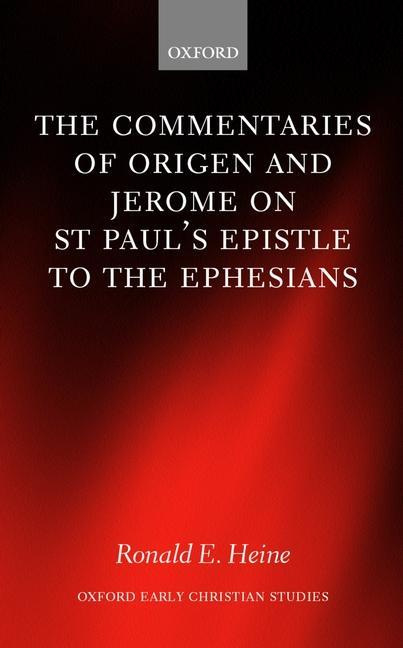 The Commentaries of Origen and Jerome on St. Paul's Epistle to the Ephesians als Buch