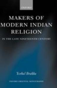 Makers of Modern Indian Religion in the Late Nineteenth Century als Buch