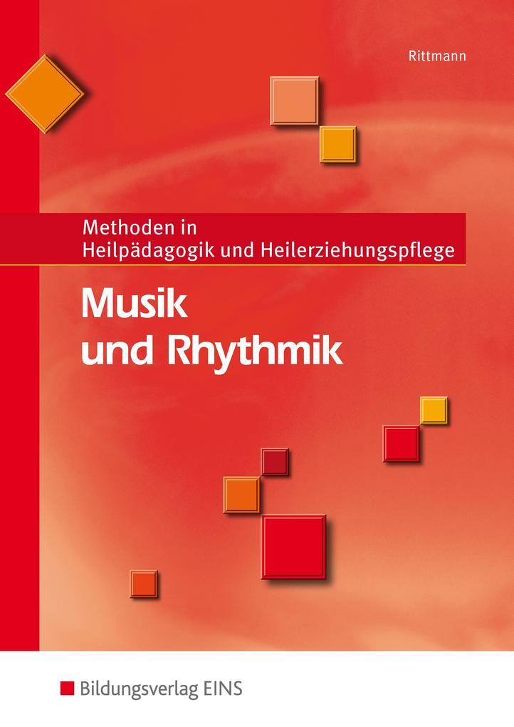 Musik und Rhythmik als Buch von Werner Rittmann