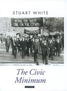 The Civic Minimum: On the Rights and Obligations of Economic Citizenship