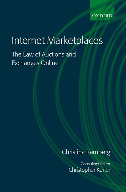 Internet Marketplaces: The Law of Auctions and Exchanges Online als Buch