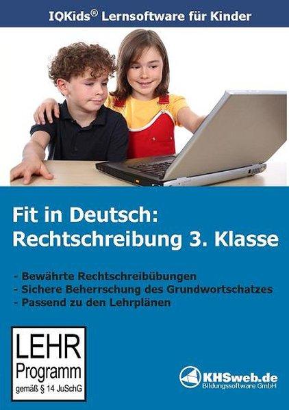 Fit in Deutsch: Rechtschreibung. 3. Klasse. CD-ROM für Windows 95/98/NT/Me/2000/XP als Software