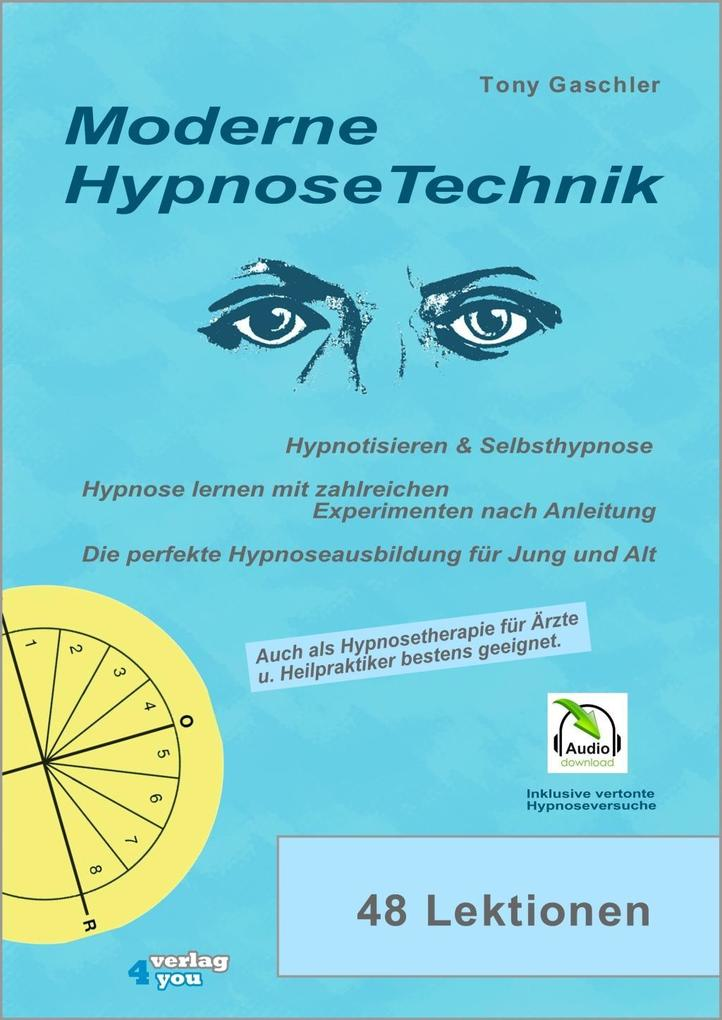 Moderne Hypnose-Technik als Buch