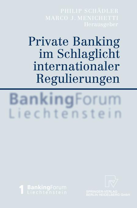 Private Banking Im Schlaglicht Internationaler Regulierungen als Buch