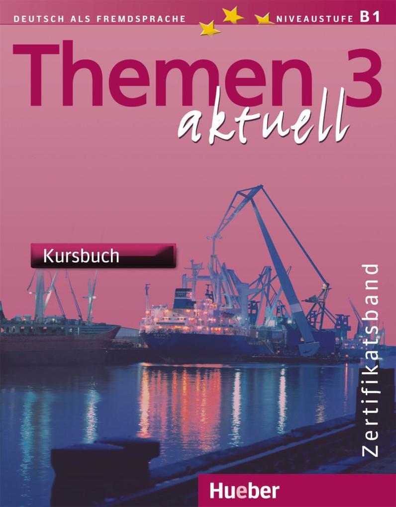 Themen aktuell 3. Kursbuch als Buch