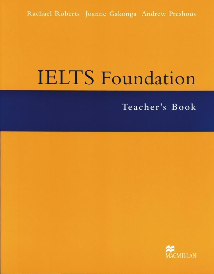 IELTS Foundation. Teachers Book als Buch