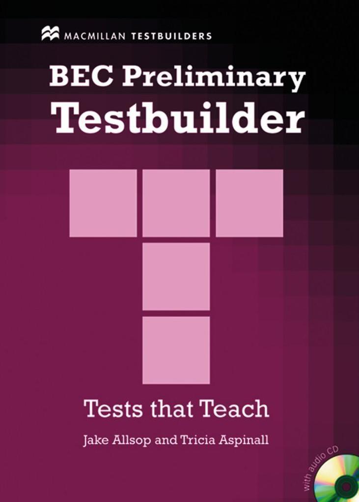 BEC Preliminary Testbuilder. Mit Audio-CD als Buch