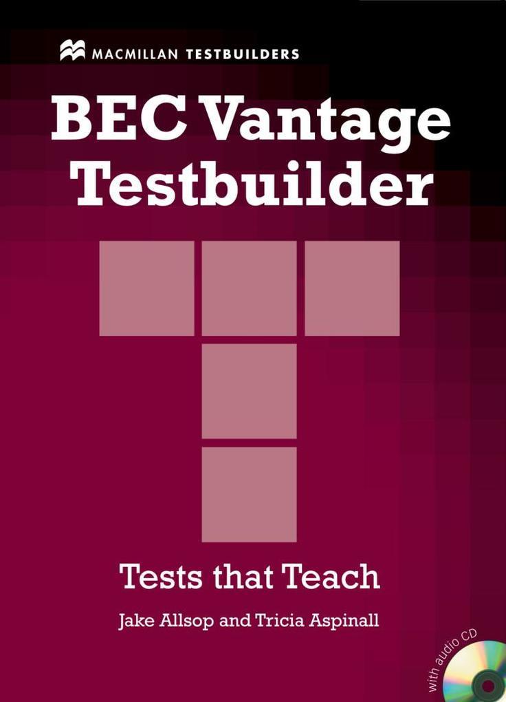 BEC Vantage Testbuilder. Mit Audio-CD als Buch
