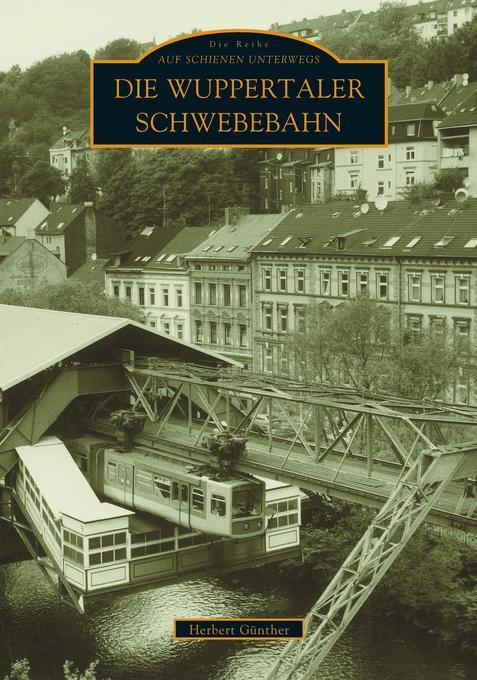 Die Wuppertaler Schwebebahn als Buch
