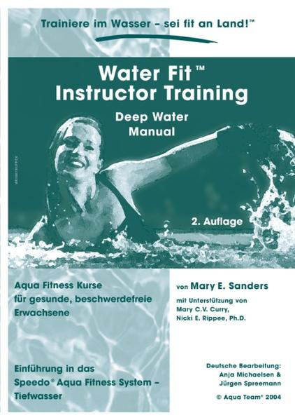 Water Fit Instructor Training - Deep Water Manual als Buch