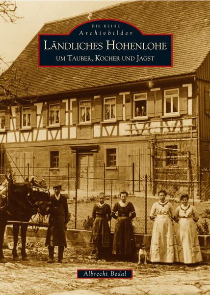 Ländliches Hohenlohe um Tauber, Kocher und Jagst als Buch