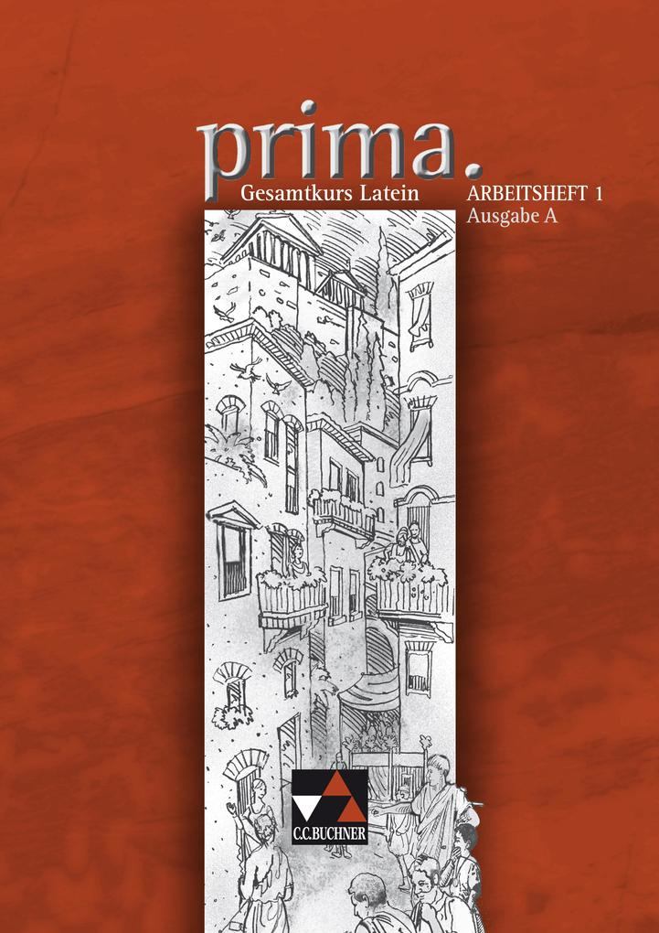 Prima A. Arbeitsheft 1 als Buch