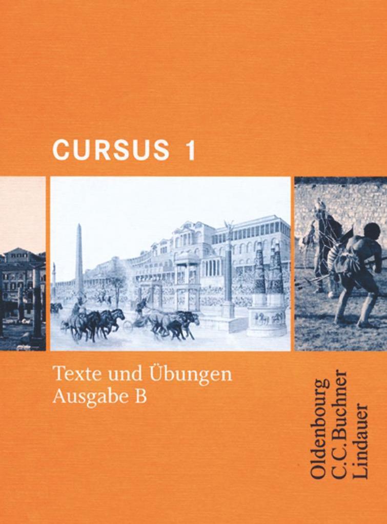 Cursus B 1. Texte und Übungen als Buch