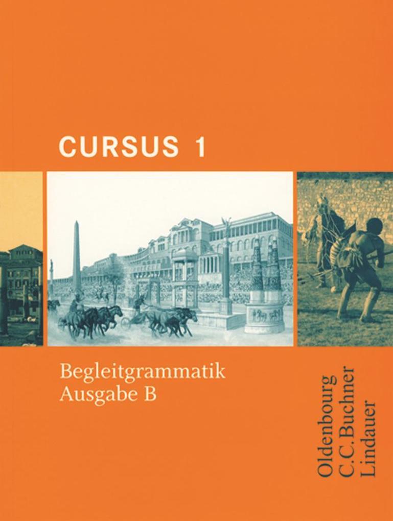 Cursus B 1. Begleitgrammatik als Buch