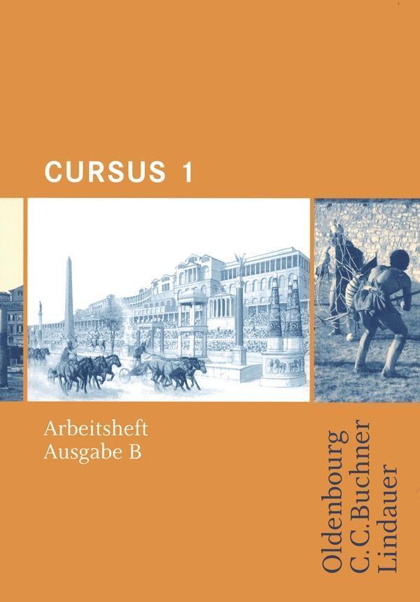 Cursus B 1. Arbeitsheft als Buch