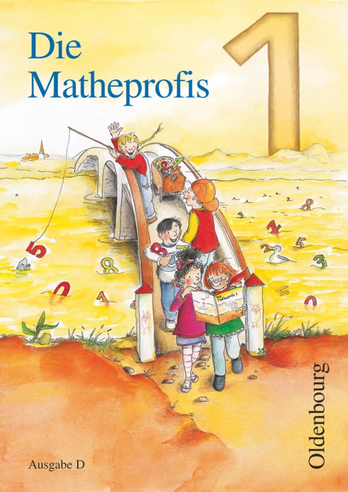 Die Matheprofis D 1. Schülerbuch als Buch
