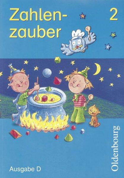 Zahlenzauber D 2. Schülerbuch als Buch