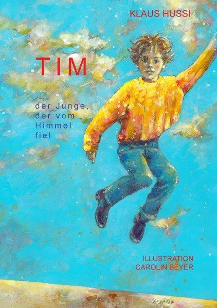 Tim, der Junge, der vom Himmel fiel als Buch