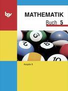 Mathematik Buch B 5