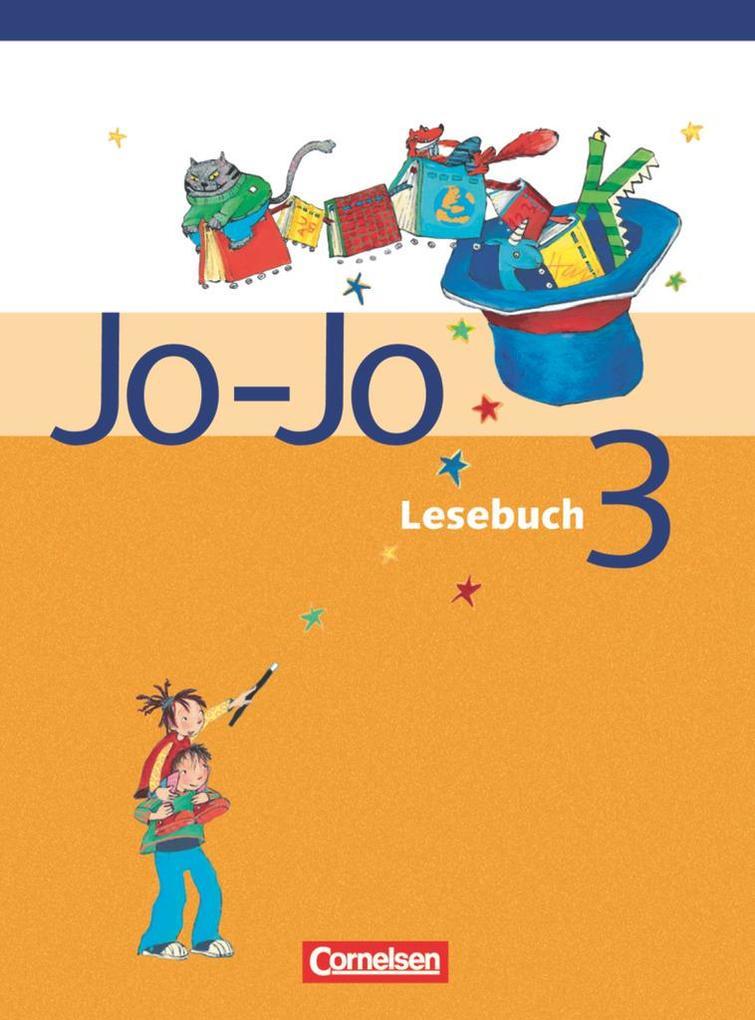 Jo-Jo Lesebuch - Bisherige allgemeine Ausgabe. 3. Schuljahr - Schülerbuch als Buch