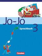 Jo-Jo Sprachbuch - Bisherige allgemeine Ausgabe. 3. Schuljahr - Schülerbuch