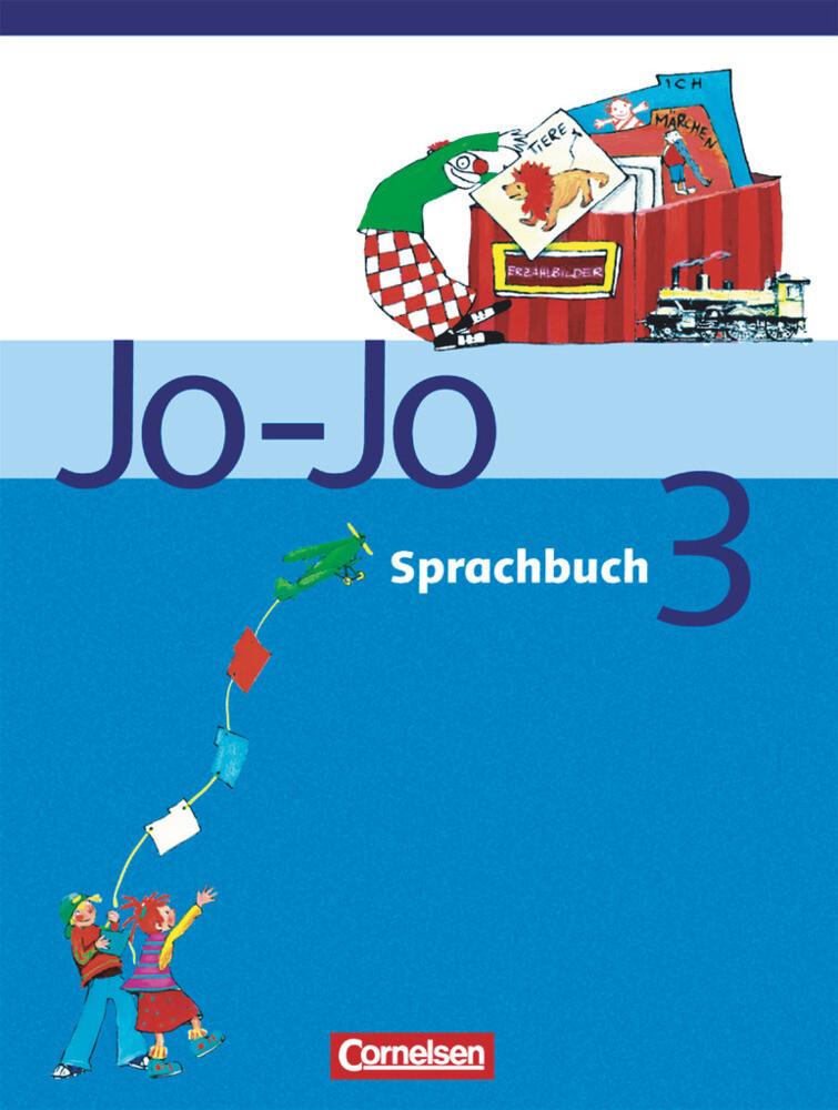 Jo-Jo Sprachbuch - Bisherige allgemeine Ausgabe. 3. Schuljahr - Schülerbuch als Buch