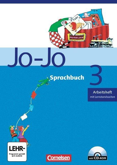 Jo-Jo Sprachbuch - Bisherige allgemeine Ausgabe. 3. Schuljahr - Arbeitsheft mit CD-ROM und Lernstandsseiten als Buch