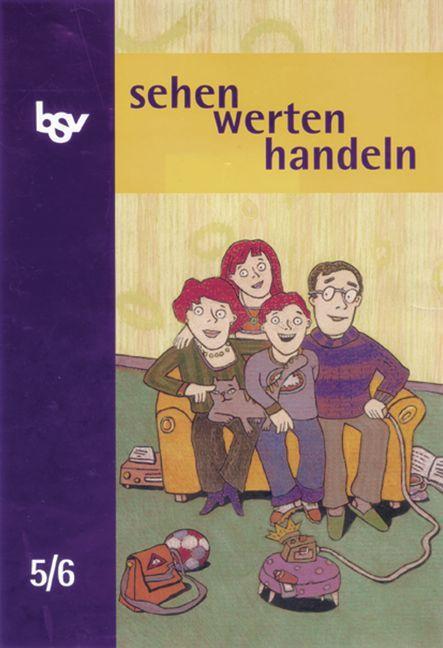 sehen - werten - handeln 5/6. Ethik. Schülerbuch als Buch