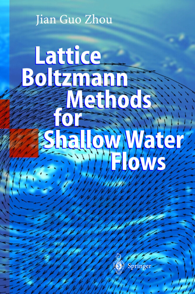 Lattice Boltzmann Methods for Shallow Water Flows als Buch