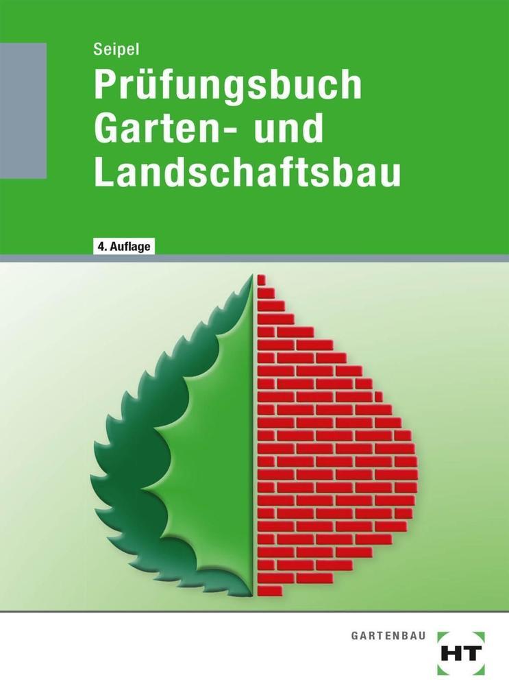Prüfungsbuch Garten- und Landschaftsbau als Buch (kartoniert)