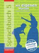 Mit eigenen Worten 5. Sprachbuch. Hauptschule. Rechtschreibung 2006. Bayern