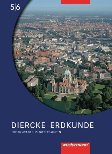 Diercke Erdkunde 5/6. Für Gymnasien in Niedersachsen als Buch