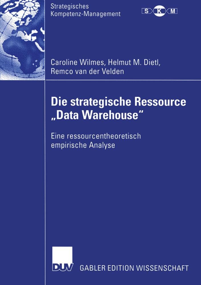 """Die strategische Ressource """"Data Warehouse"""" als Buch"""