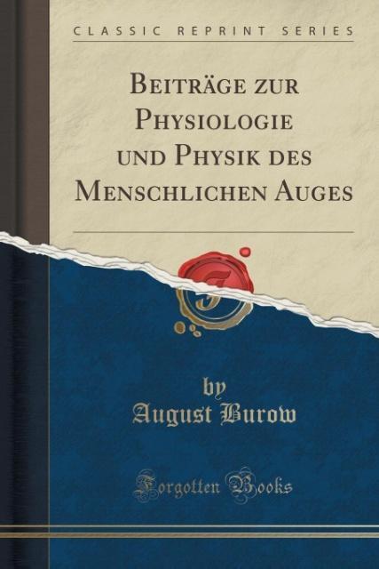 Beiträge zur Physiologie und Physik des Menschl...