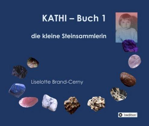 KATHI als Buch von Liselotte Brand-Cerny