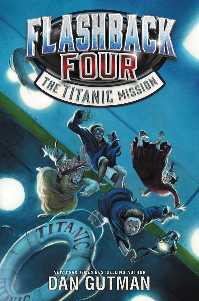 Flashback Four #2: The Titanic Mission als eBoo...